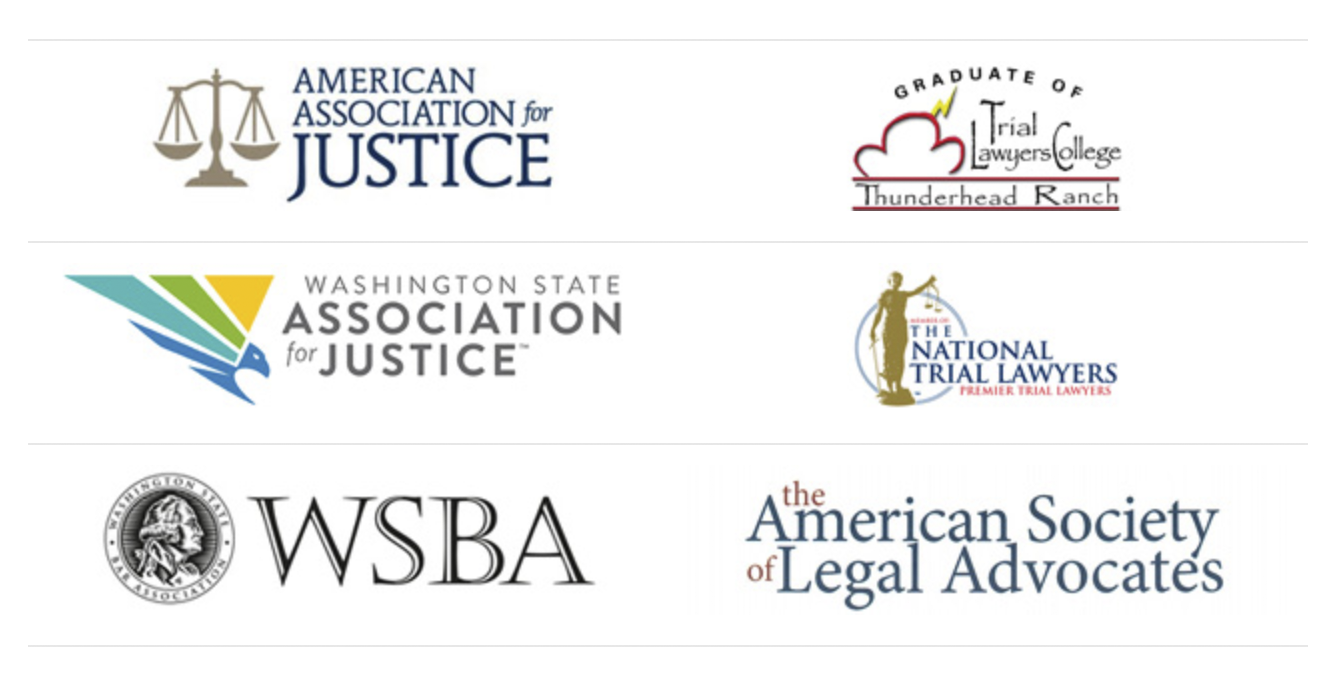 American Association for Justice, Washington State Association for Justice, WSBA, Trial Lawyers College, National Trial Lawyers and the American Society of Legal Advocates