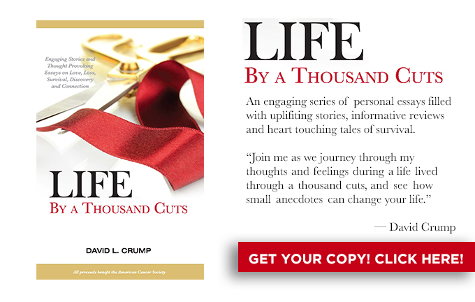 Life by a Thousand Cuts by David L. Crump